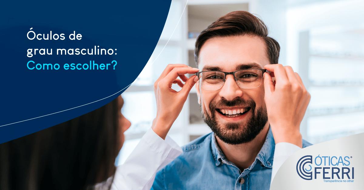 Óculos de grau masculino: Como escolher?