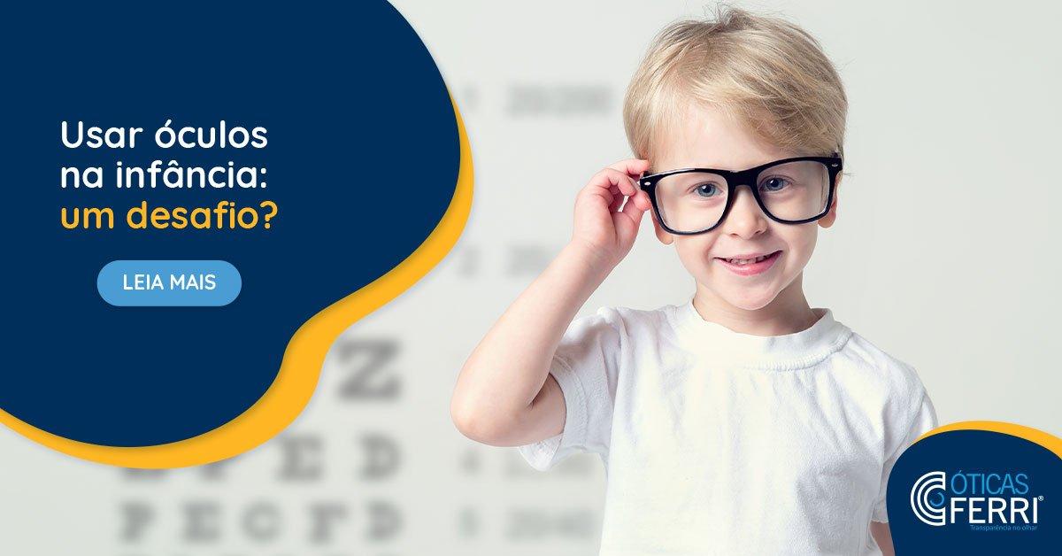 Usar óculos na infância, um desafio